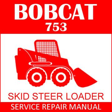 Bobcat 753 Loader Diagram - Wiring Schematics