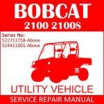 Bobcat 2100 2100S Utility Vehicle Service Manual PDF SN 522711758-524411001