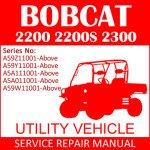 Bobcat 2200 2200S 2300 Utility Vehicle Service Manual PDF SN A59Z11001-A59W11001