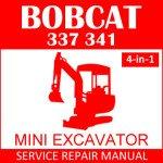 Bobcat 337 341 Mini Excavator Service Manual PDF 4-in-1