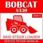 Bobcat S330 Skid Steer Loader Service Manual PDF 3-in-1