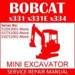 Bobcat X331 X331E X334 Mini Excavator Service Manual PDF SN 512913001-516711001